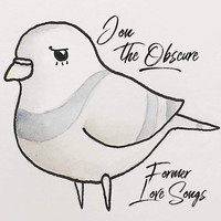 Jon the Obscure - Former Love Songs