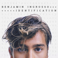 Benjamin Ingrosso - Identification (Deluxe) (Explicit)