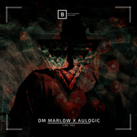 DM Marlow x Aulogic - Like You