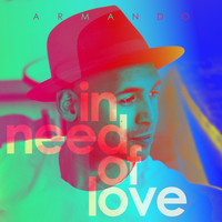 Armando - In Need of Love