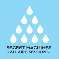 Secret Machines - Allaire Sessions