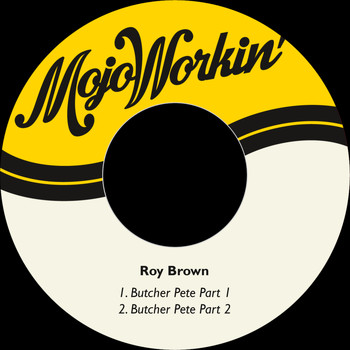 Roy Brown - Butcher Pete