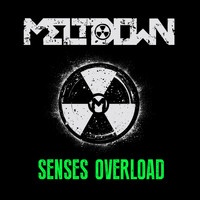 Meltdown - Senses Overload