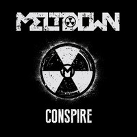 Meltdown - Conspire