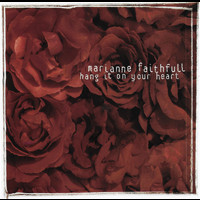 Marianne Faithfull - Hang It on Your Heart