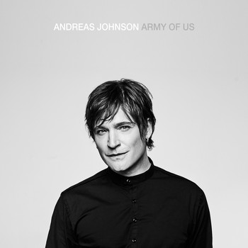 Andreas Johnson - Army Of Us