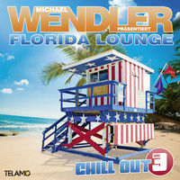 Michael Wendler - Florida Lounge Chill Out, Vol. 3