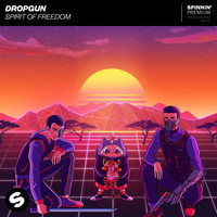 Dropgun - Spirit Of Freedom