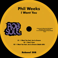 Phil Weeks - I Want You