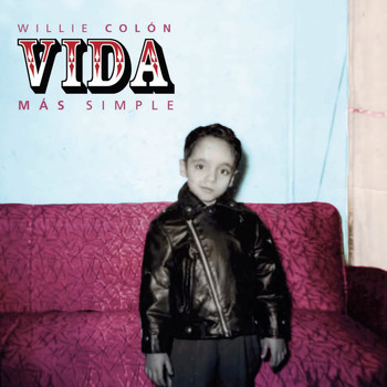 Willie Colon - Vida Mas Simple