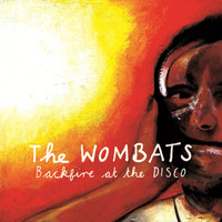 The Wombats - Backfire At The Disco (Rumbled in the Disco Mix)