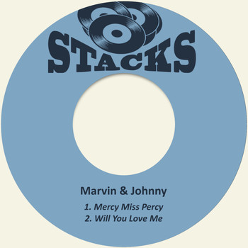 Marvin & Johnny - Mercy Miss Percy