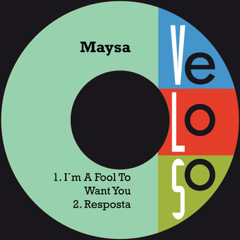 Maysa - I´m a Fool To Want You