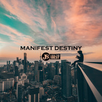 JS aka The Best - Manifest Destiny