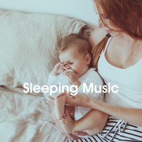 Baby Lullaby, Sleeping Baby Music and Bedtime for Baby - Sleeping Music