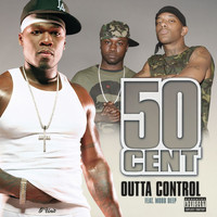 50 Cent - Outta Control (Explicit)