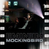Eminem - Mockingbird (Explicit)
