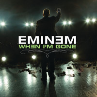Eminem - When I'm Gone (Explicit)