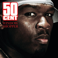50 Cent - Window Shopper (Explicit)