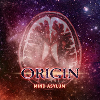 Origin - Mind Asylum (Explicit)