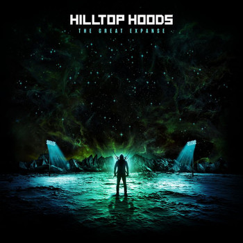 Hilltop Hoods - The Great Expanse (Explicit)