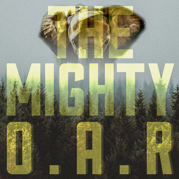 O.A.R. - The Mighty