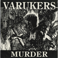 The Varukers - Murder (Explicit)