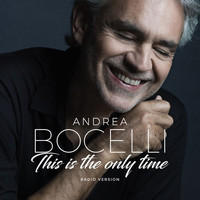 Andrea Bocelli - Amo Soltanto Te / This Is The Only Time