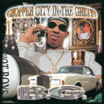 B.G. - Chopper City In The Ghetto (Explicit)