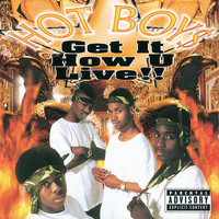 Hot Boys - Get It How U Live!! (Explicit)
