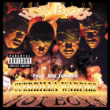 Hot Boys - Guerrilla Warfare (Explicit)