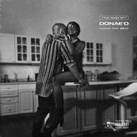 Donae'o - Chalice (Remixes [Explicit])