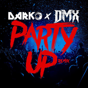 DMX - Party Up (Up in Here) - DARKO Remix