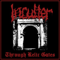 Inculter - Through Relic Gates