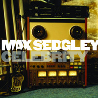 Max Sedgley - Celebrity