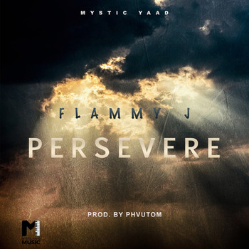 Flammy J - Persevere