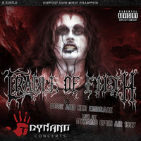 Cradle Of Filth - Dusk And Her Embrace (Live At Dynamo Open Air / 1997 [Explicit])