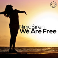 NinjaSiren - We Are Free