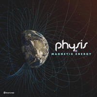 Physis - Magnetic Energy