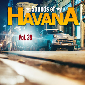 Various Artists - Sounds of Havana, Vol. 39