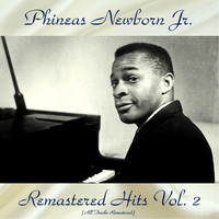 Phineas Newborn Jr. - Remastered Hits Vol, 2 (Remastered 2018)