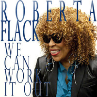 Roberta Flack - We Can Work It Out
