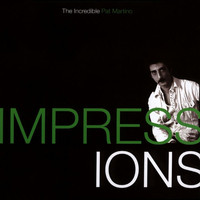 Pat Martino - Impressions: The Incredible Pat Martino