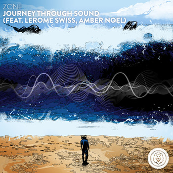 Zonii feat. LeRome Swiss, Amber Noel - Journey Through Sound