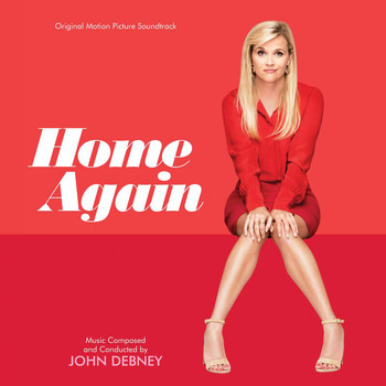 John Debney - Home Again (Original Motion Picture Soundtrack)
