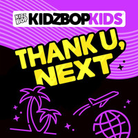 Kidz Bop Kids - Thank U, Next