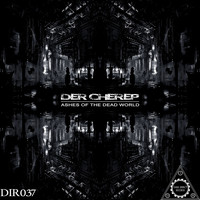 Der Cherep - Ashes of the Dead World