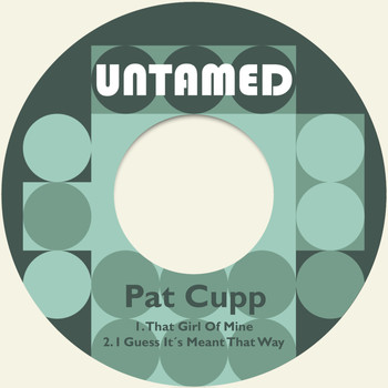 Pat Cupp - That Girl of Mine