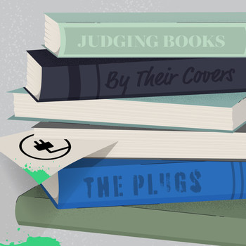 The Plugs - Judging Books by Their Covers