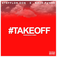 Stefflon Don - Take Off (Explicit)